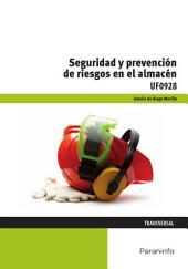 UF0928 - Seguridad y prevención de riesgos en el almacén