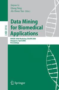 Data Mining for Biomedical Applications PDF