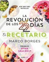 La revolución de los 22 días. El recetario (Colección Vital)
