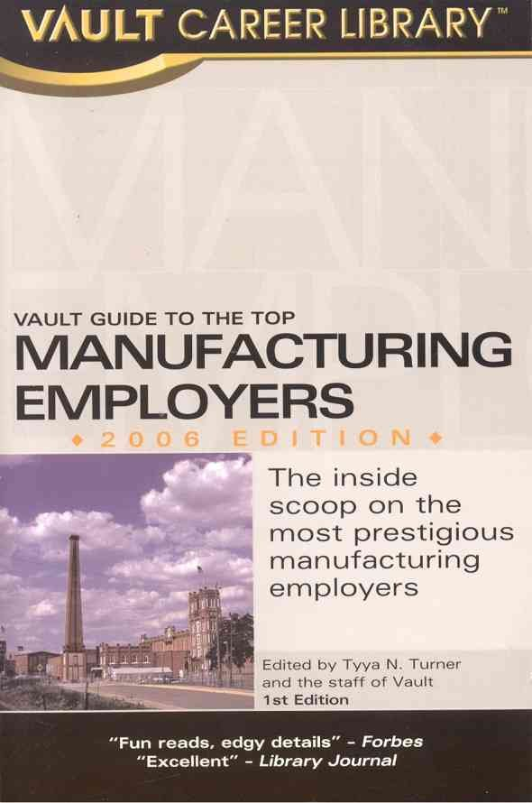 Vault Guide to the Top Manufacturing Employers