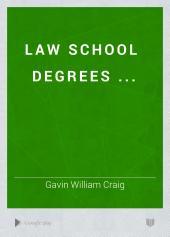 Law School Degrees ...