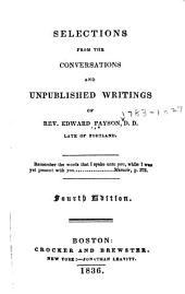 Selections from the Conversations and Unpublished Writings of Rev. Edward Payson, D.D., Late of Portland