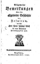 Allgemeine Bemerkungen über die allgemeine Geschichte der Jesuiten: 1