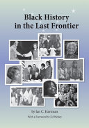 Download Black History in the Last Frontier Book