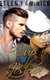 Cup of Joshua: A BWWM Billionaire Baby Romance