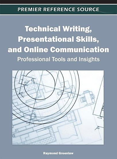 Technical Writing  Presentational Skills  and Online Communication  Professional Tools and Insights PDF