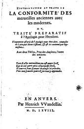 L' introduction au traité de la conformité des merveilles anciennes avec les modernes: ou traité préparatif à l'apologie pour Herodot