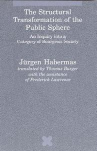 The Structural Transformation of the Public Sphere PDF