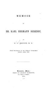 Memoir of Dr. Karl Hermann Berendt