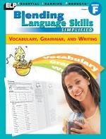 Blending Language Skills Simplified (Vocabulary, Grammar, and Writing, Book F, Grade 6)