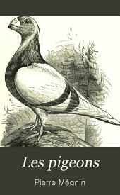 Les pigeons: races, élevage & maladies ...