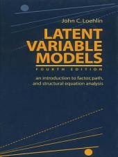 Latent Variable Models: An Introduction to Factor, Path, and Structural Equation Analysis, Edition 4