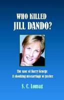 Who Killed Jill Dando  the Case of Barry