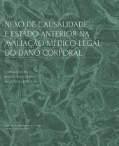 Nexo de causalidade e estado anterior na avaliação médico-legal do dano corporal