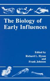 The Biology of Early Influences