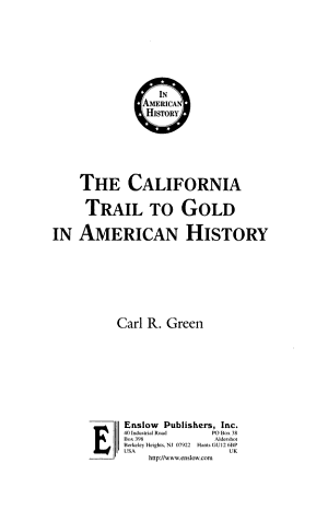 The California Trail to Gold in American History