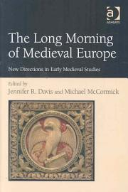 The Long Morning Of Medieval Europe