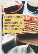 Ingredients and Methods of Preparing Sandwiches