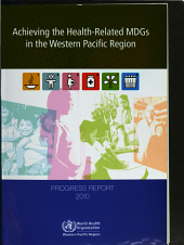 Achieving the Health related MDGs in the Western Pacific Region PDF