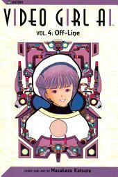 Video Girl Ai, Vol. 4: Off-Line