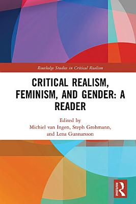 Critical Realism  Feminism  and Gender  A Reader
