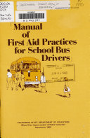 Download Manual of First Aid Practices for School Bus Drivers Book