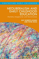 Neoliberalism and Early Childhood Education