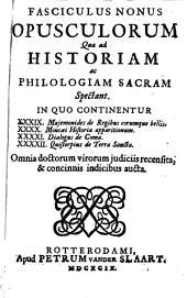Opusculorum quae ad historiam ac philologiam sacram spectant: Volume 9
