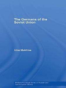 The Germans of the Soviet Union PDF