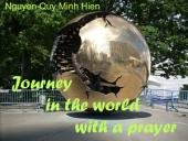 Journey in the world with a prayer