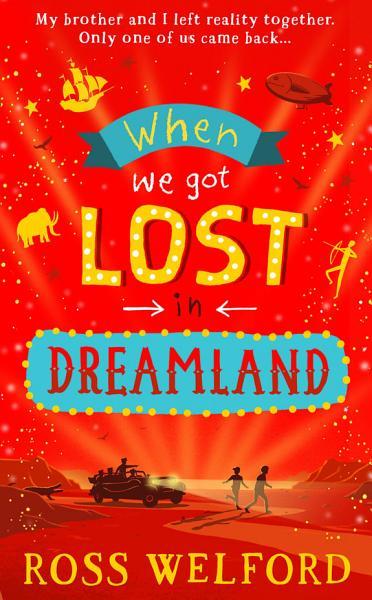 Download When We Got Lost in Dreamland Book