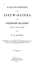 De reizen der Nederlanders naar Nieuw-Guinea en de Papoesche eilande in de 17de en 18de eeuw
