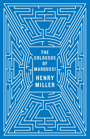 The Colossus of Maroussi  Second Edition