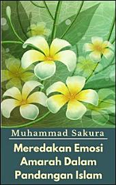 Meredakan Emosi Amarah Dalam Pandangan Islam