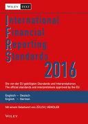 International Financial Reporting Standards  IFRS  2016   deutsch englische Textausgabe der von der EU gebilligten Standards und Interpretationen PDF