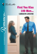 First You Kiss 100 Men...