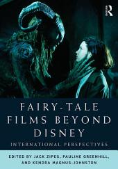 Fairy-Tale Films Beyond Disney: International Perspectives