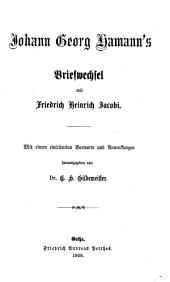 Johann Georg Hamann's, des Magus in Norden, Leben und Schriften: Band 5