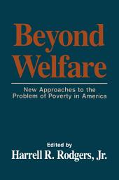 Beyond Welfare