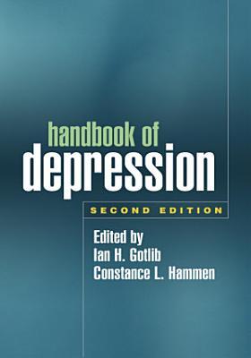 Handbook of Depression, Second Edition