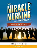 The Miracle Morning for College Students Companion Planner PDF
