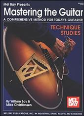 Mastering the Guitar - Technique Studies