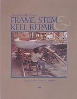 Frame, Stem & Keel Repair