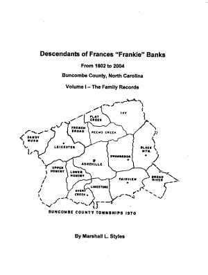 Descendants of Frances  Frankie  Banks from 1802 to 2004  Buncombe County  North Carolina  The family records PDF
