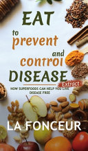 Eat to Prevent and Control Disease Extract (Full Color Print)