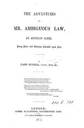 The adventures of mr. Ambiguous Law, by Carr Bunkle