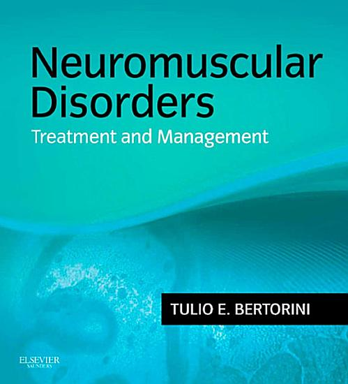 Neuromuscular Disorders  Management and Treatment E Book PDF