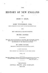 The History of New England from 1630 to 1649: Volume 2