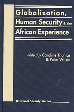 Globalization  Human Security  and the African Experience PDF