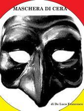 Maschera di cera